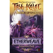 Tash-Kalar: Arena of Legends - Etherweave Expansion Deck