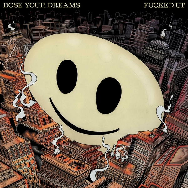 Fucked Up - Dose Your Dreams CD