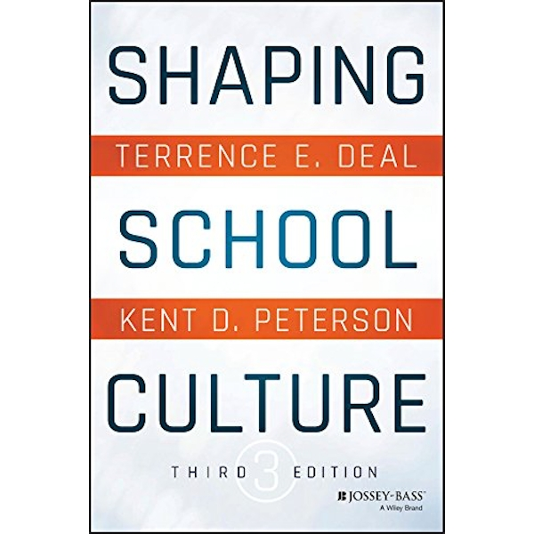 Shaping School Culture by Kent D. Peterson, Terrence E. Deal (Paperback, 2016)
