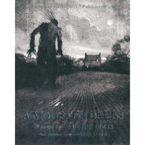 A Monster Calls by Siobhan Dowd, Patrick Ness (Paperback, 2012)