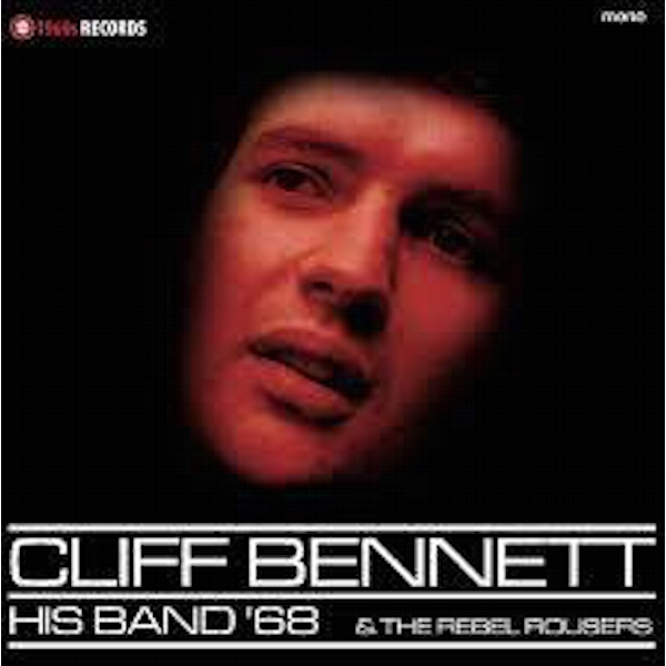 Cliff Bennett & The Rebel Rousers ‎– His Band '68 Vinyl