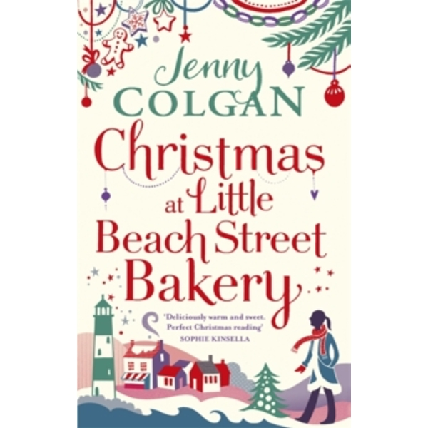 Christmas at Little Beach Street Bakery : The best feel good festive read this Christmas