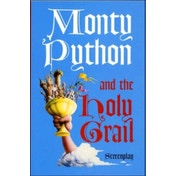 Monty Python and the Holy Grail: Screenplay by John Cleese, Terry Gilliam, Graham Chapman, Eric Idle (Paperback, 2002)