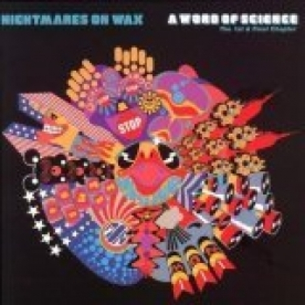 Nightmares On Wax - A Word Of Science CD