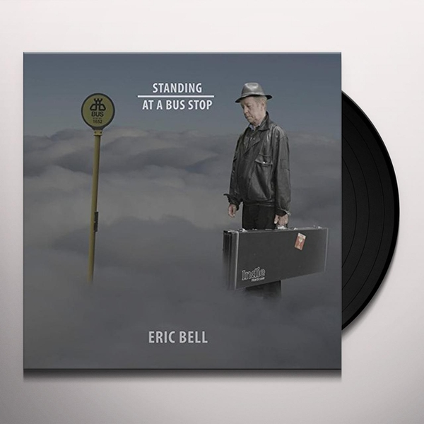 Eric Bell ‎– Standing At A Bus Stop Vinyl