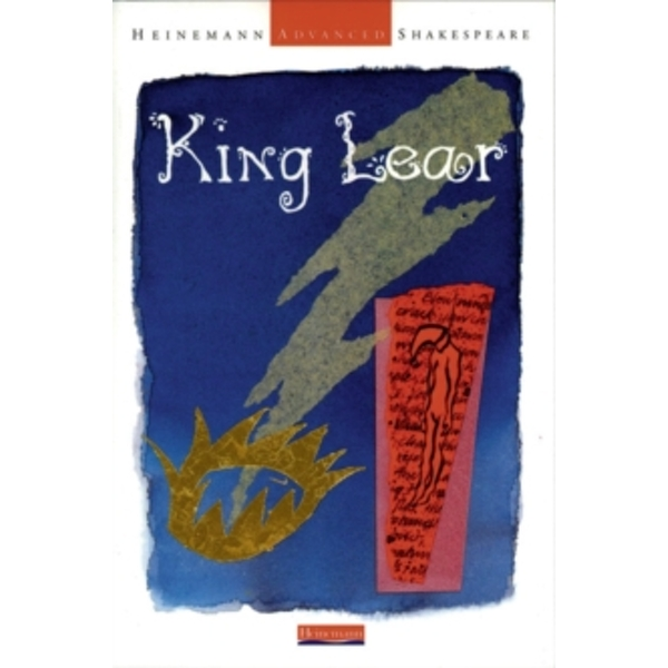 Heinemann Advanced Shakespeare: King Lear by Pearson Education Limited (Paperback, 2000)