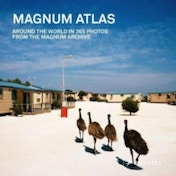Magnum Atlas : Around the World in 365 Photos from the Magnum Archive