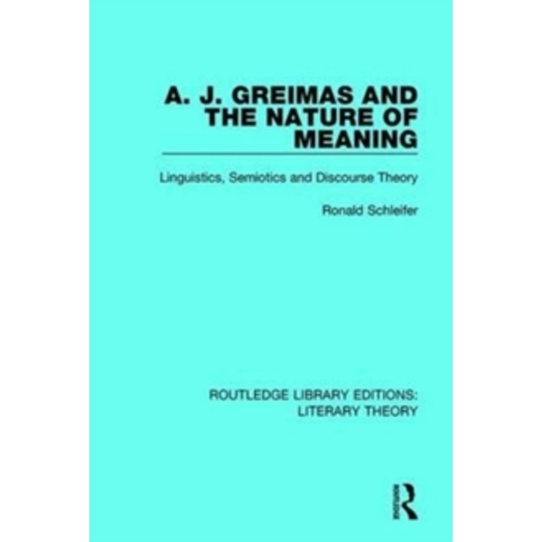 A. J. Greimas and the Nature of Meaning : Linguistics, Semiotics and Discourse Theory : 23
