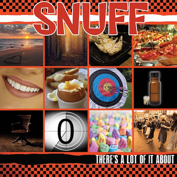Snuff - Theres A Lot Of It About Vinyl