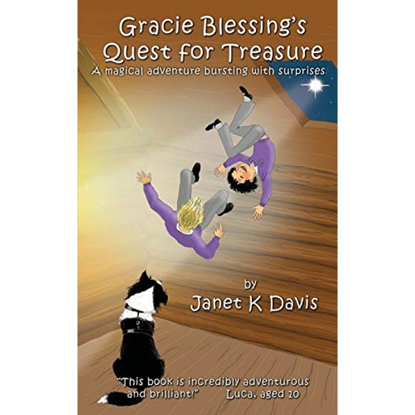 Gracie Blessing's Quest for Treasure: A Magical Adventure Bursting with Surprises by Janet K. Davis (Paperback, 2017)