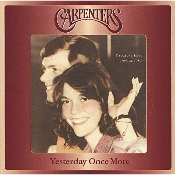 Yesterday Once More: Greatest Hits 1969-1983 CD