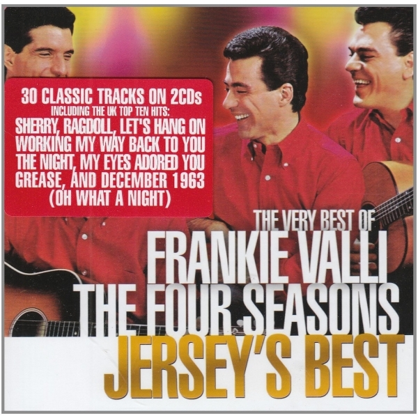 Frankie Valli & The Four Seasons - Jerseys Best; The Very Best Of Frankie Valli & The Four Seasons CD