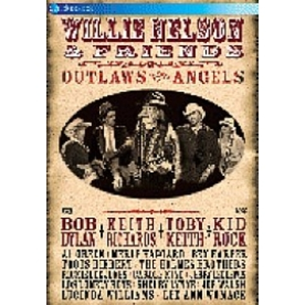 Willie Nelson And Friends Outlaws And Angels DVD