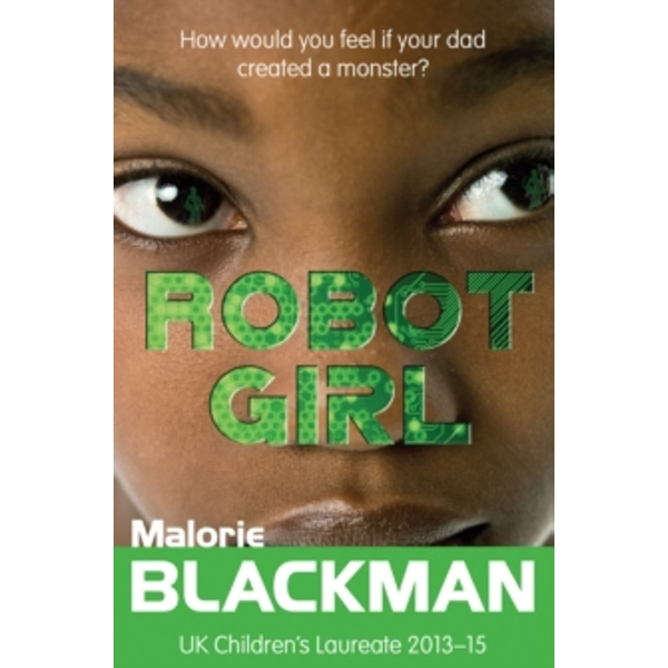 Robot Girl by Malorie Blackman (Paperback, 2015)