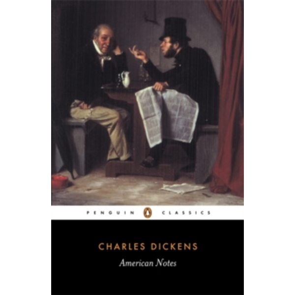 American Notes by Charles Dickens (Paperback, 2000)