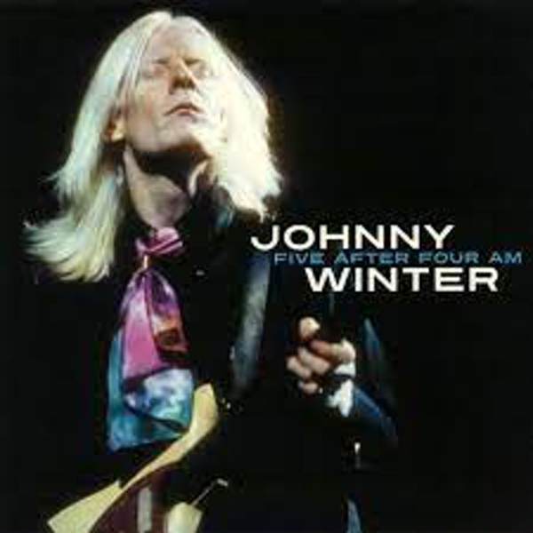 Johnny Winter - Five After Four AM Vinyl
