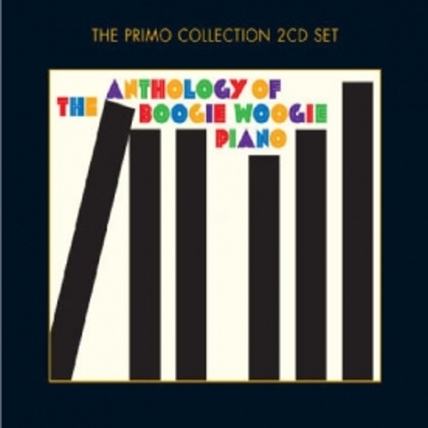 Anthology Of The Boogie Woogie Piano CD