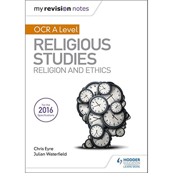 My Revision Notes OCR A Level Religious Studies: Religion and Ethics  Paperback / softback 2018