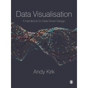 Data Visualisation: A Handbook for Data Driven Design by Andy Kirk (Paperback, 2016)