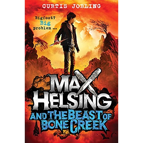 Max Helsing and the Beast of Bone Creek: Book 2 by Curtis Jobling (Paperback, 2017)