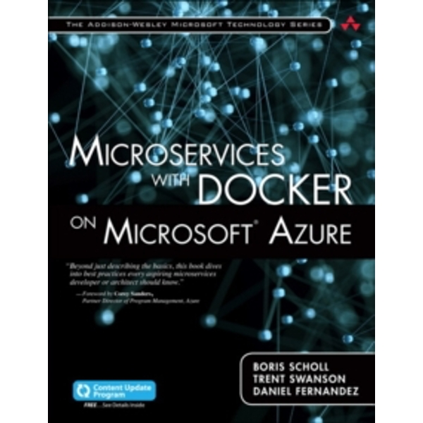 Microservices with Docker on Microsoft Azure (includes Content Update Program) by Boris Scholl, Trent Swanson (Paperback, 2016)