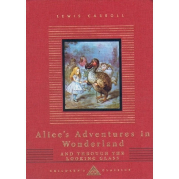 Alice's Adventures in Wonderland and Through The Looking Glass Hardcover