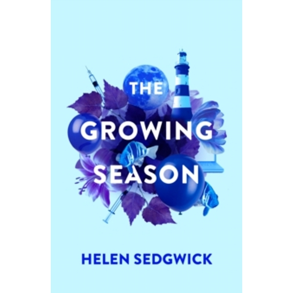 The Growing Season by Helen Sedgwick (Hardback, 2017)