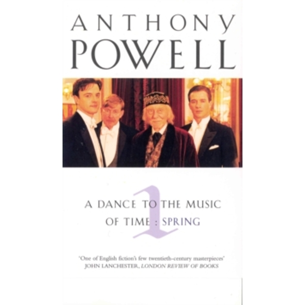 A Dance to the Music of Time: v.1: Spring by Anthony Powell (Paperback, 1997)