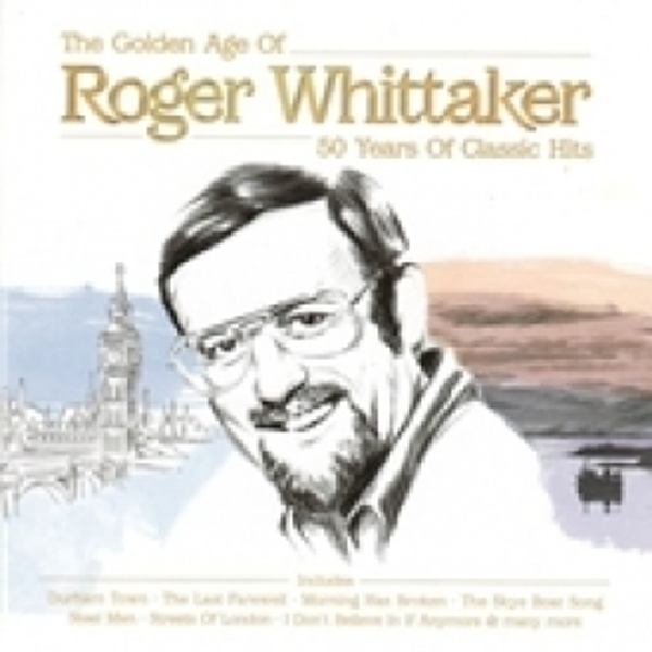 Roger Whittaker The Golden Age Of Roger Whittaker CD