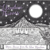 "Literature Thieves - Moon Stories From The Glass Mountain 7"" EP Vinyl"