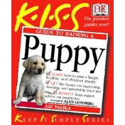 KISS Guide To Raising a Puppy by Liz Palika (Paperback, 2002)
