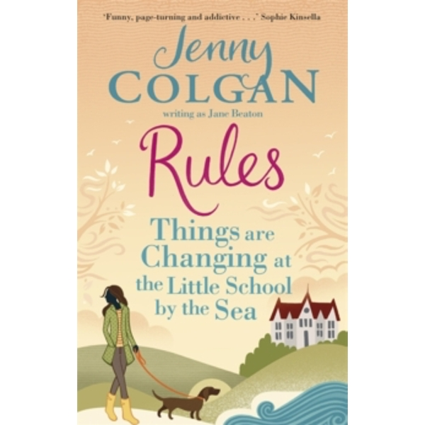 Rules : Things are Changing at the Little School by the Sea