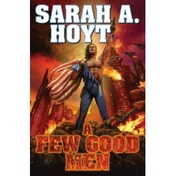 A Few Good Men by Sarah A. Hoyt (Book, 2014)