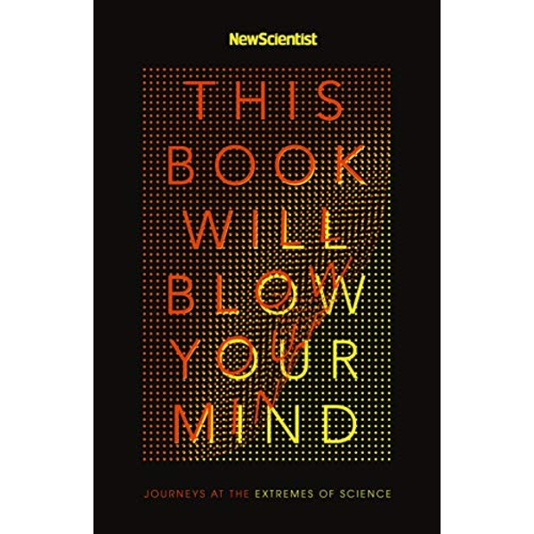 This Book Will Blow Your Mind  Paperback / softback 2018