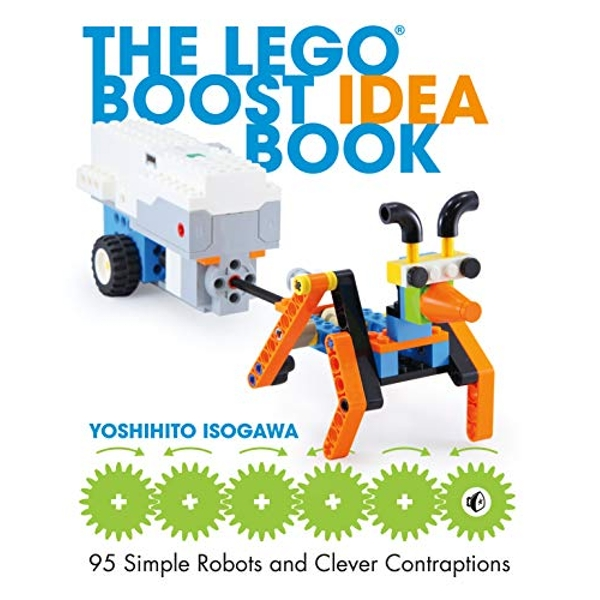 The Lego Boost Idea Book: 95 Simple Robots and Hints for Making More! by Yoshihito Isogawa (2018, Paperback)