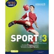 BTEC Level 3 National Sport  Book 2 by Mark Adams, Alex Sergison, Nick Wilmot, Adam Gledhill, Louise Sutton, Wendy Davies, Ray Barker, Chris Lydon (Paperback, 2010)