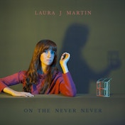 Laura J Martin - On The Never Never Vinyl
