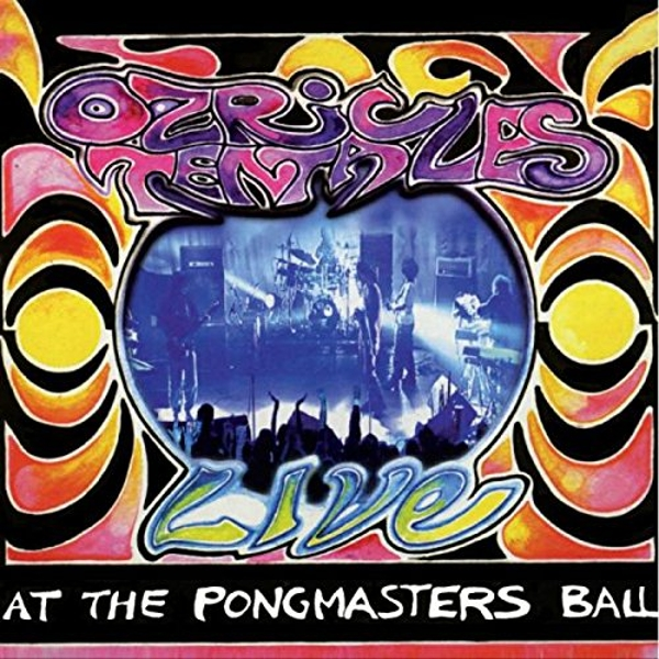Ozric Tentacles - At The Pongmasters Ball Vinyl