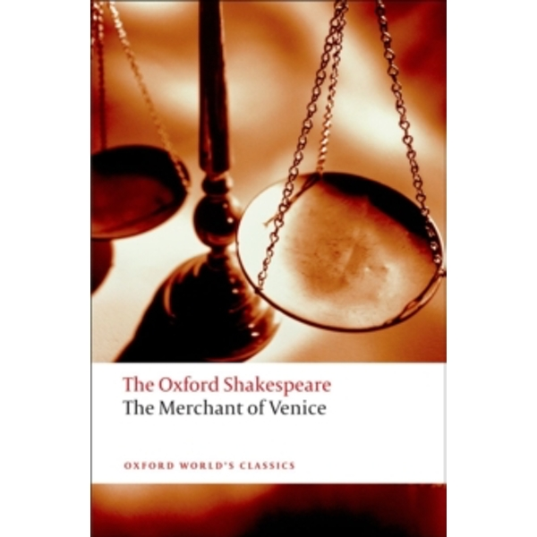 The Merchant of Venice: The Oxford Shakespeare by William Shakespeare (Paperback, 2008)