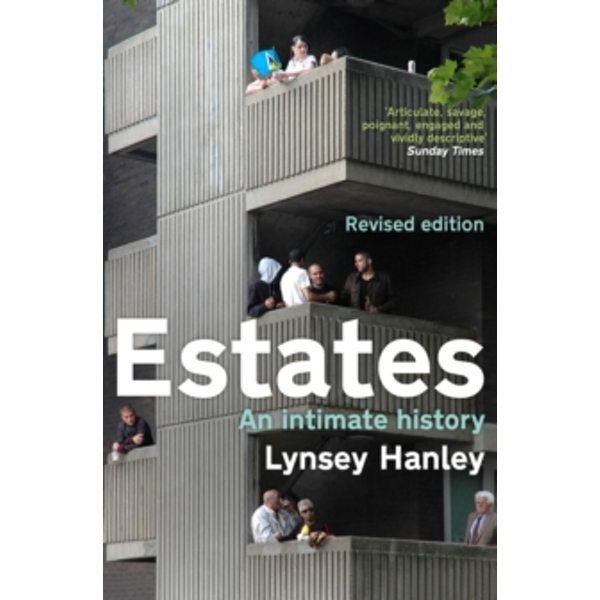 Estates : An Intimate History