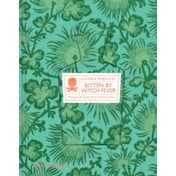 Bitten By Witch Fever: Wallpaper & Arsenic in the Nineteenth-Century Home by Lucinda Dickens Hawksley (Hardback, 2016)