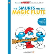 The Smurfs and the Magic Flute (Smurfs Graphic Novels Series #2)