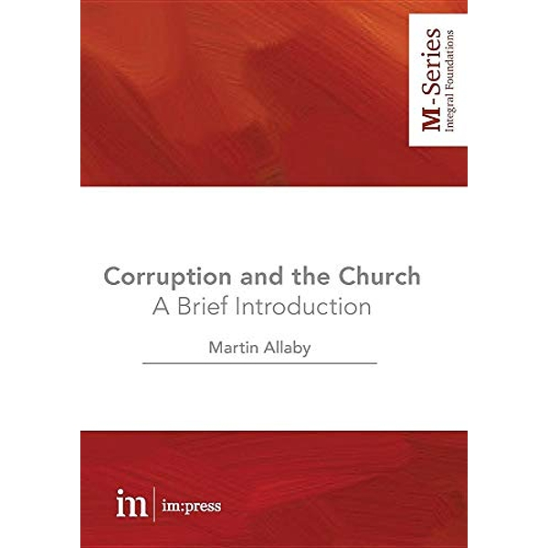 Corruption and the Church A Brief Introduction Paperback / softback 2018