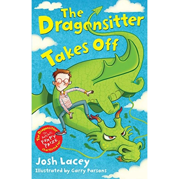 The Dragonsitter Takes Off by Josh Lacey (Paperback, 2013)