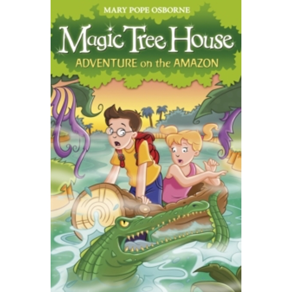 Magic Tree House 6: Adventure on the Amazon by Mary Pope Osborne (Paperback, 2008)