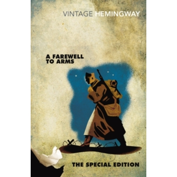 A Farewell to Arms: The Special Edition by Ernest Hemingway (Paperback, 2013)