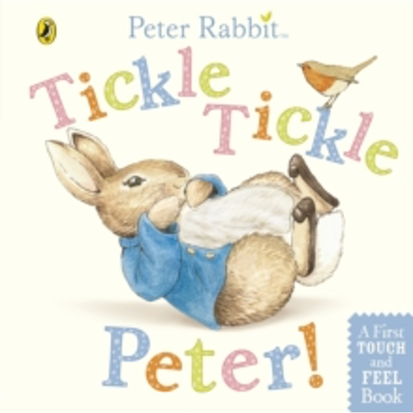 Peter Rabbit: Tickle Tickle Peter! by Beatrix Potter (Board book, 2012)