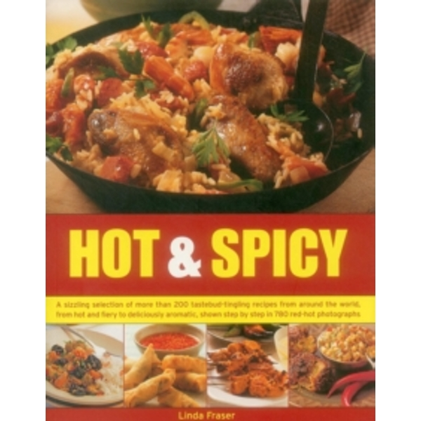 Hot & Spicy by Linda Fraser (Paperback, 2015)
