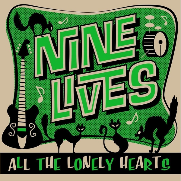 Nine Lives - All The Lonely Hearts Vinyl