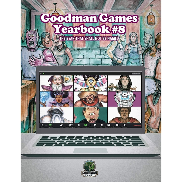 Goodman Games Yearbook #8 - The Year That Shall Not Be
